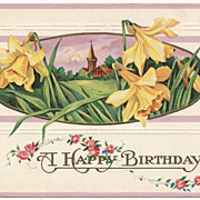 Vintage Embossed Birthday Postcard, Daffodil Flowers and Church Steeple