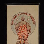 SOLD Unused American Postcard  Don�t Make A Clown of Yourself Dynamite Copyright 1908 P ...