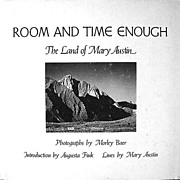 Room and Time Enough Book by Mary Austin w. Morely Baer photos