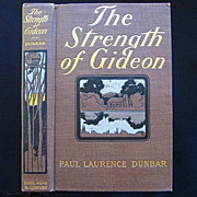Paul Laurence Dunbar First Edition The Strength Of Gideon 1900