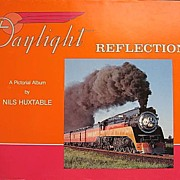 SALE Daylight Reflections by Nils Huxtable Southern Pacific Train First Edition