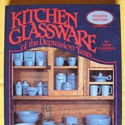 Kitchen Glassware of the Depression Years by Florence 4th Edition