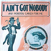 1920s Sheet Music I Ain't Got Nobody Sophie Tucker Blackface Song