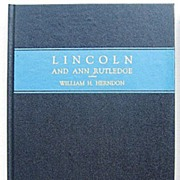 Lincoln and Ann Rutledge by Herndon 1945 Limited Edition in Slipcase