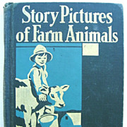 Story Pictures of Farm Animals John Y. Beaty Classic 1934 School Book
