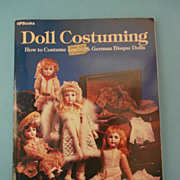 Doll Costuming by Mildred and Colleen Seeley