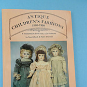 Antique Children's Fashions - A Handbook For Doll Costumers