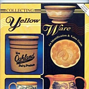 Book Yellow Ware Reference Book Collecting Yellow Ware: Book I