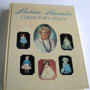 Book Madame Alexander Signed Collector Dolls