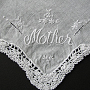 SOLD Mother Hankie Embroidered Crochet