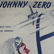 Sheet Music WW11 Pilot Johnny Zero 1943