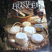 The Taste of France by Robert Freson (1983, Hardcover)‏