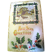 Early 1900's, &quot;New Years Greetings&quot; Embossed Post Card .