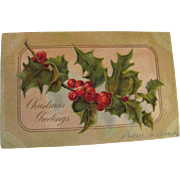 &quot;Christmas Greetings&quot; Embossed Postcard no.794 Made in Boston Mass 1906&#8207;