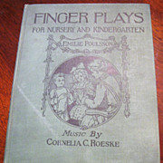 1921 Finger Play's For Nursery, Kindergarten, by Emilie Poulsson&#8207;