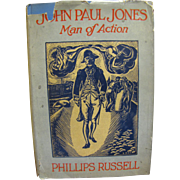 1930, John Paul Jones Man of Action by Phillips Russell/1st edition/5th printing&#8207;