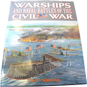 Warships and Naval Battles of the Civil War by Tony Gibbons&#8207;