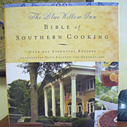 The Blue Willow Inn Bible of Southern Cooking by Louis Van Dyke - Like New