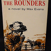 The Rounders Max Evans 1960 First Edition First Printing