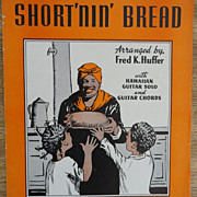 Vintage Sheet Music Short'nin' Bread