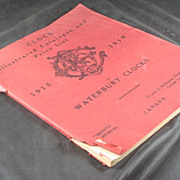 1915 WATERBURY Clock Catalog & Price List Not a Reprint 112 pages