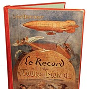 Antique French Book: Record du Monde illustrated by Robida circa 1911