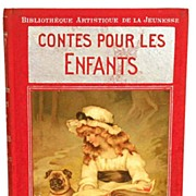"SOLD Antique French Book: ""Contes Pour Les Enfants"" circa 1910"