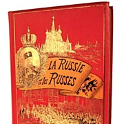 "SOLD Antique ""Grand Format"" French Book, ""La Russie et Les Russes"" circa 1"