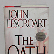 John Lescroart Autographed Copy of The Oath Book 1st Ed