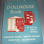 The DOLLHOUSE Book -1964 -First Edition By Estelle Ansley Worrell