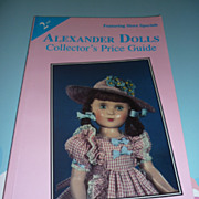 Madame Alexander Dolls -Collectors Price Guide -2nd Edition