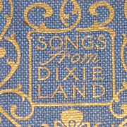 REDUCED Songs from Dixie Land Rare 1900 Edition with Illustrations