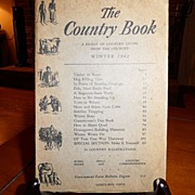 "SALE Vintage - ""The Country Book"" A Digest Of Living from the Country: Winter 1942"
