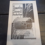 "SALE Vintage - ""Timothy Seed Production"", US Dept of Agriculture, 1936"
