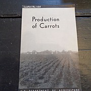 "SALE Vintage - ""Production of Carrots"", US Dept of Agriculture, 1938"