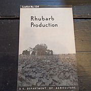 "SALE Vintage - ""Rhubarb Production"", US Dept of Agriculture, 1939"