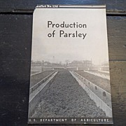 "SALE Vintage - ""Production of Parsley"", US Dept of Agriculture, 1938"