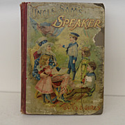 Antique - Book - Uncle Sam's Speaker for little Boys and Girls - 1899