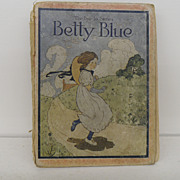 Vintage - Book - The Bye Lo Series, Betty Blue and other Mother Goose Rhymes