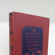Vintage - Book - Pictorial History of the Second World War, Vol 1, Wise & Co