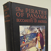 Antique - The Pirates of Panama or the Buccaneers of America 1914