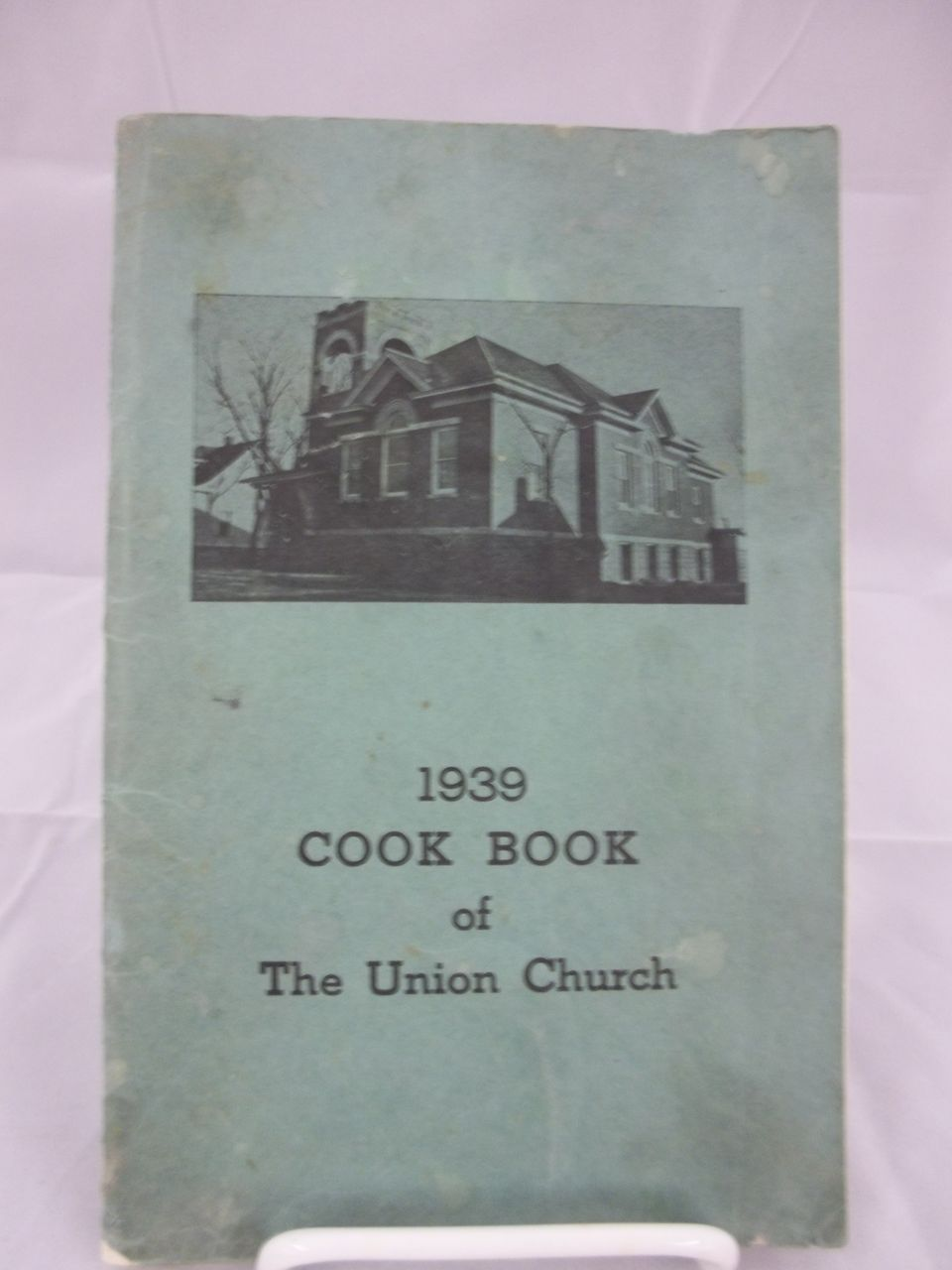 1939 Union Church Cook Book
