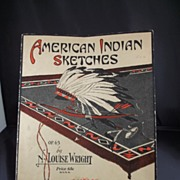 Vintage Sheet Music/ American Indian Sketches by Louise Wright