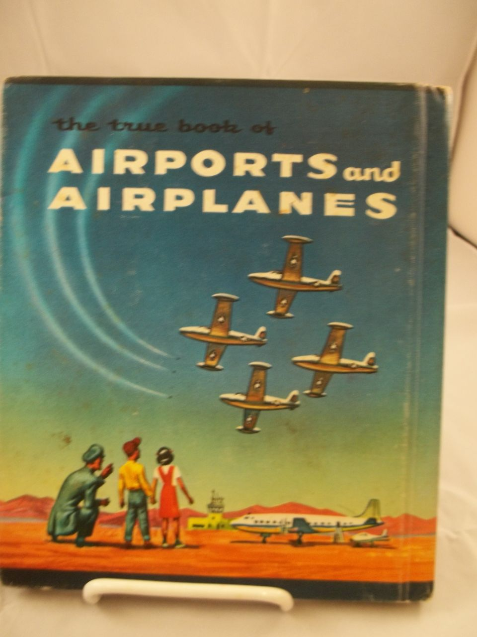 Childrens The True Book of Airports and Airplanes