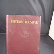 Theodore Roosevelt by Lord Charwood First Edition Book