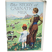 1915 Story of Carnation Milk