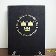 SALE Gustavus Adolphus College Celebrating 125 Years Book