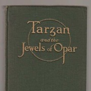Burroughs, Tarzan and the Jewels of Opar, 1st Edition