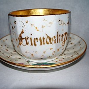 "Antique Old Paris Porcelain ""FRIENDSHIP"" Large Cup & Saucer  C. 1850"