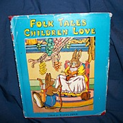 1955 Folk Tales Edited by Watty Piper colored Illustrations US Buyers Free P&I